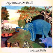 Key Wilde and Mr. Clarke: Animal Tales (CD Review)