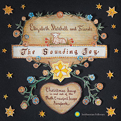 The Sounding Joy: Christmas Songs In and Out of the Ruth Crawford Seeger Songbook (CD review)
