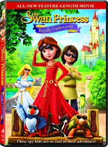 Swan Princess Royally Undercover DVD & GIVEAWAY